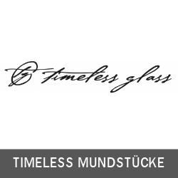 Timeless Glasmundstücke